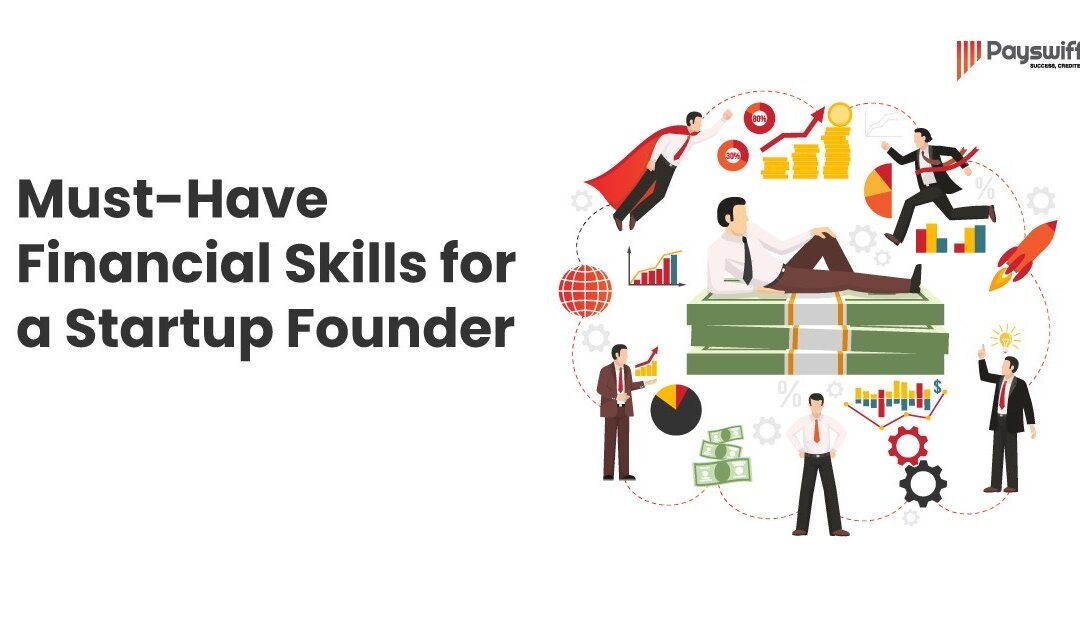 Must Have Financial Skills for a Startup Founder