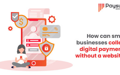 How can small businesses collect digital payments without a website?